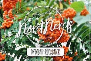 NordNerds Monatsrückblick für Oktober 2016
