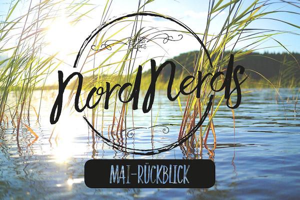 NordNerds Monatsrückblick für Mai 2020