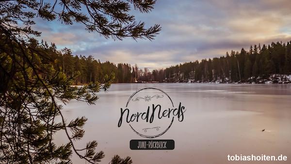 NordNerds Monatsrückblick für Juni 2019