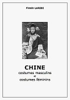 Firmin Laribe (1855-1942) : Chine. 418 photographies, de 1900 à 1910