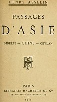 Couverture. Henry Asselin. Paysages d'Asie... Chine...