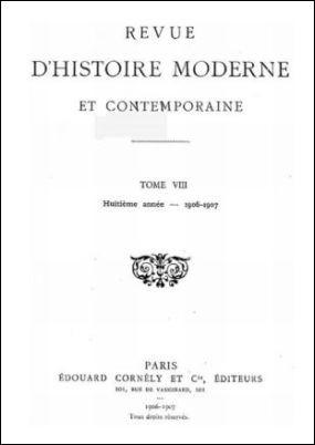 Couverture. Virgile PINOT : Les physiocrates et la Chine au XVIIIe siècle. Revue d'histoire moderne et contemporaine, volume VIII, 1906-1907.