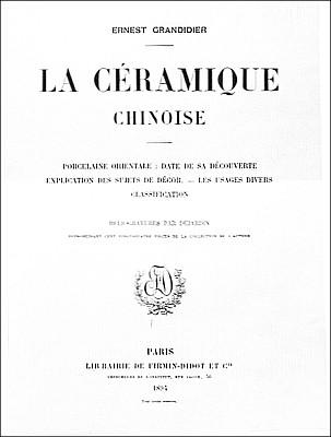 Couverture 400 de Ernest Grandidier (1833-1912) : La céramique chinoise. Firmin-Didot, Paris, 1894, in-4, II+232 pages+42 planches d'héliogravures par Dujardin, reproduisant 124 pièces de la collection de l'auteur.