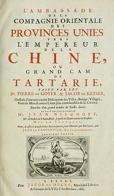 Couverture. Jean Nieuhoff (1618-1672) : L'ambassade de la Compagnie Orientale des Provinces Unies, vers l'empereur de la Chine. Jacob de Meurs, Leyde, 1665. 424 pages, 143 illustrations.