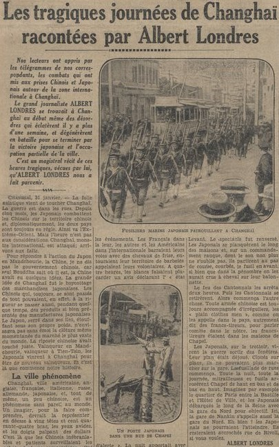 31 janvier 1932. Les tragiques journées de Changhaï racontées par Albert Londres (1884-1932)  à partir des câblogrammes envoyés de Changhaï au quotidien parisien Le Journal, du 31 janvier au 5 mars 1932.