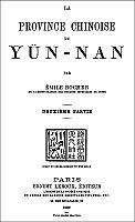 Couverturebis. Émile ROCHER (1846-~1910) : La province chinoise du Yün-nan Ernest Leroux, éditeur, Paris, deux volumes 1879 et 1880.