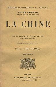 Georges Maspero (1872-1942) : La Chine.  Librairie Delagrave, Paris, 1925. Deux tomes, XX+310 et 260 pages. Première édition 1918.