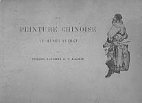 La peinture chinoise au musée Guimet  par TCHANG Yi-tchou et Joseph HACKIN (1886-1941)   Annales du musée Guimet. Bibliothèque d'art, tome IV. Librairie Paul Geuthner, Paris, 1910