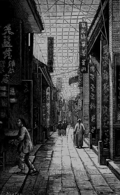 Une rue de Canton. Julien de ROCHECHOUART (1830-1879) : Pékin et l'intérieur de la Chine. Plon, Paris, 1878.