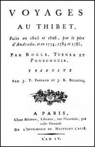 Voyages au Thibet faits en 1625 et 1626 par le père A. D'Andrada, et en 1774, 1784 et 1785, par G. Bogle, S. Turner et Pourunguir ;  traduits par J. P. Parraud et J. B Billecoq.