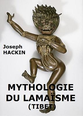 Joseph Hackin (1886-1941) : Mythologie du lamaïsme (Tibet) — Mythologie asiatique illustrée, Librairie de France, Paris, 1928, pages 125-160. De l'ancienne religion des Bon-pa au dalai lama.