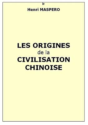 Couverture. Henri Maspero (1883-1945) : Les origines de la civilisation chinoise. Annales de Géographie, 1926, tome 35, n°194, pp. 135-154.