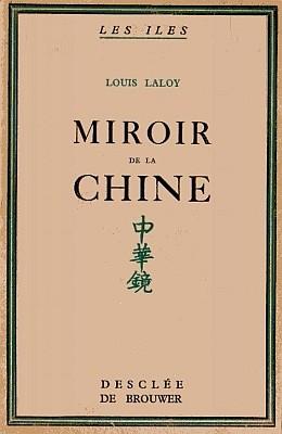 Couverture. Louis Laloy (1874-1944) : Miroir de la Chine. Présages, images, mirages. Éditions Desclée de Brouwer & Cie, Paris, 1933.