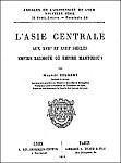Couverture. Maurice Courant (1865-1935) : L'Asie centrale aux XVIIe et XVIIIe siècles. Empire kalmouk ou empire mantchou ?