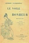 Georges CLEMENCEAU (1841-1929) — Le voile du bonheur. Pièce en un acte. Fasquelle, Paris, 1901, 64 pages.