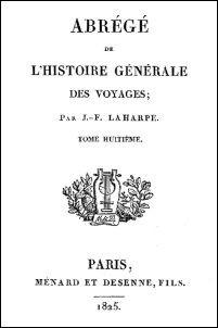 Jean François de LA HARPE (1739-1803) : Abrégé de l'Histoire générale des voyages Seconde partie : l'Asie. Chine, Asie centrale et Thibet.