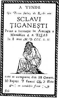 Zu verkaufen. Zigeunersklaven. Zehn Jungs, sieben Frauen und drei Mädchen. In gutem Zustand. Bukarest, 8. Mai 1852.