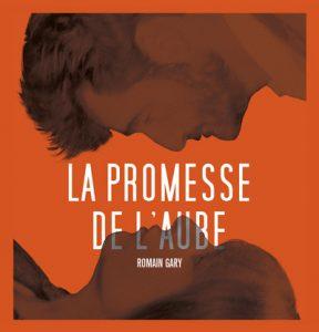 LA PROMESSE DE L'AUBE Les 9 et 10 décembre 2017