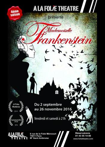 Mlle FRANKENSTEIN Les 14 et 15 Octobre 2017