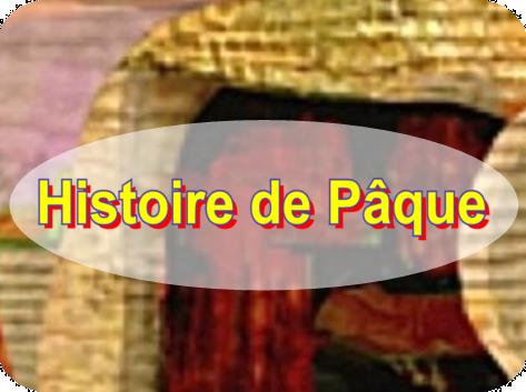 Histoire de Pâque