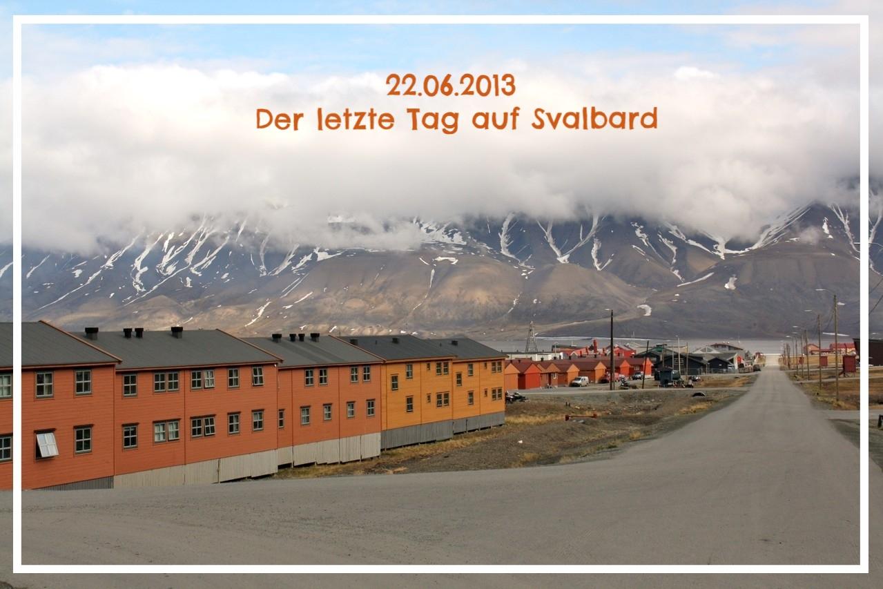Der letzte Tag auf Svalbard