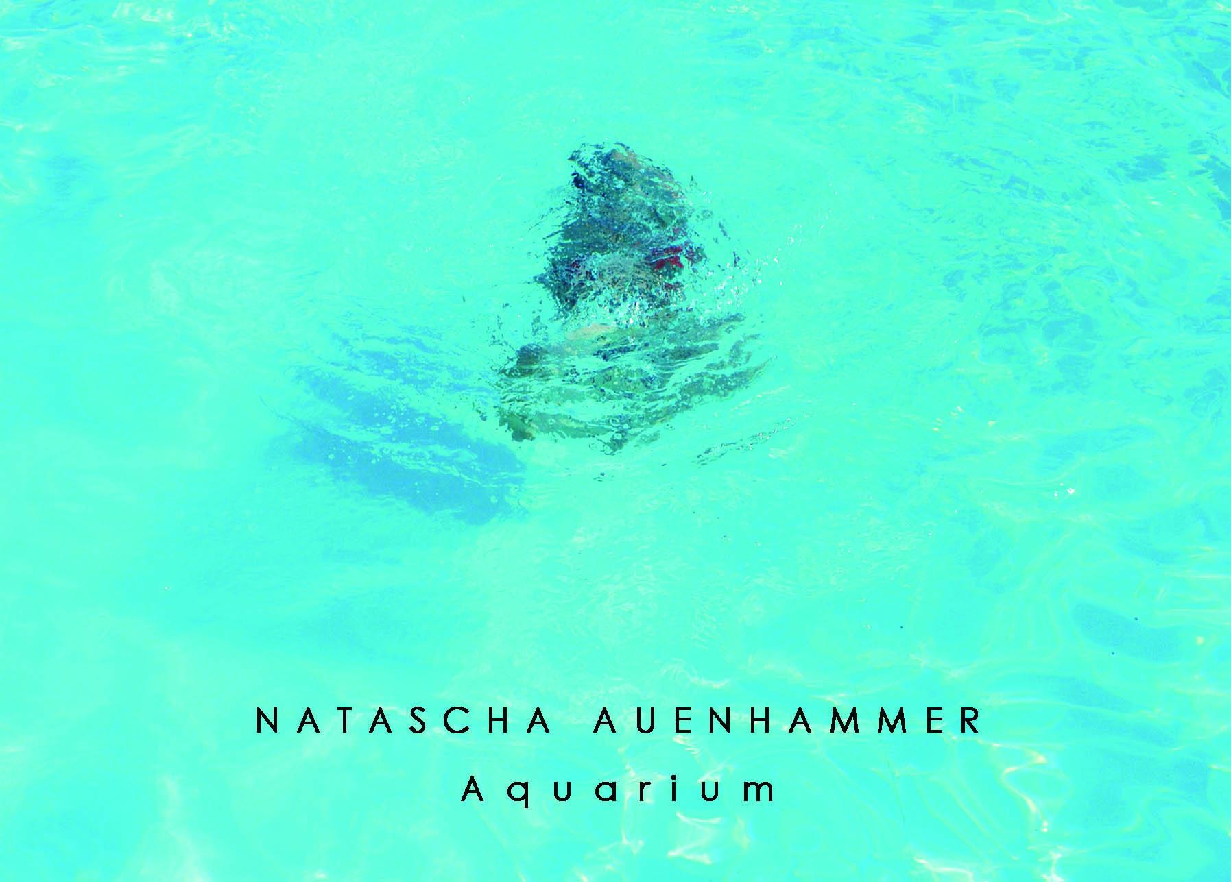 """Natascha Auenhammer   """"AQUARIUM, die Gänsehaut des Wassers"""""""