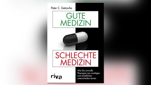 Gute Medizin, schlechte Medizin
