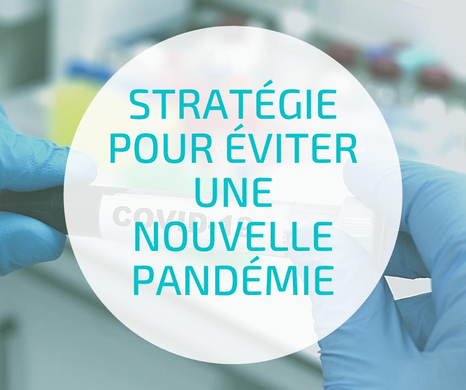Stratégie pour éviter une nouvelle pandémie