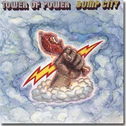 Tower Of Power - 1972 / Bump City
