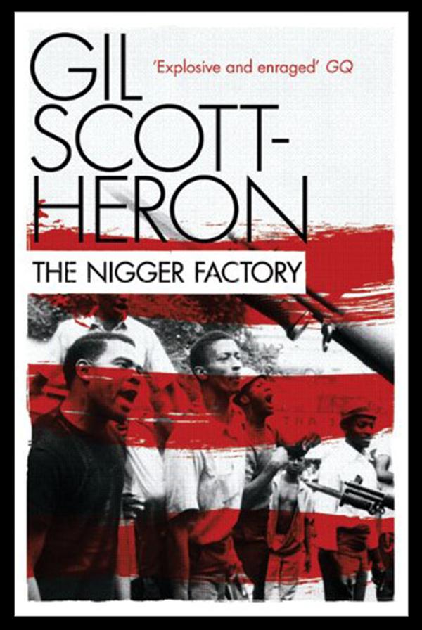 Gil Scott-Heron - The Nigger Factory