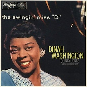 "the Funky Soul story - Dinah Washington - LP The Swingin' Miss ""D"" (1957)"