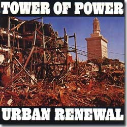 To<er Of Power - 1974 / Urban Renewel