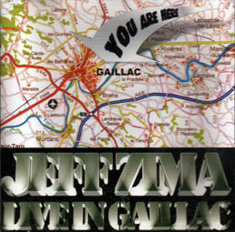 Jeff Zima - LIVE IN GAILLAC