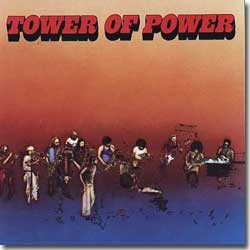 Tower Of Power - 1973 / Tower Of Power (T.O.P.)