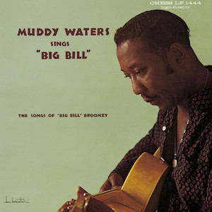 "the Funky Soul story - LP - Muddy Waters Sings ""Big Bill"" / 1960 (Hommage à Bil ""Big"" Broonzy)"