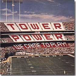 Tower Of Power - 1978 / We came To Play