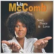 Liz McComb - 2007 / Soul, Peace & Love