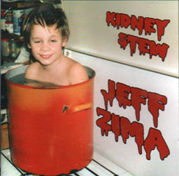 Jeff Zima - KIDNEY STEW