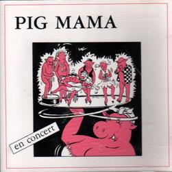 Jeff Zima - PIG MAMA