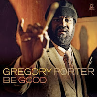 Gregory Porter - 2012 / Be Good