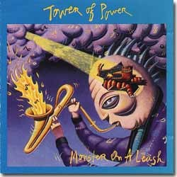 Tower Of Power - 1991 / Monster On A Leasch