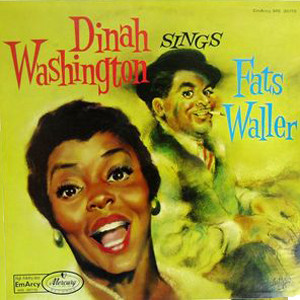 the Funky Soul story - Dinah Washington - LP Dinah Washington Sings Fats Waller (1957)