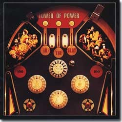 Tower Of Power - 1975 / In The Slot