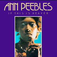 Ann Peebles - 1977 - If this is Heaven