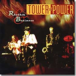 Tower Of Power - 1997 / Rhythm And Business