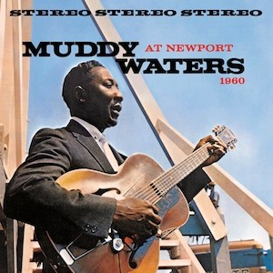 the Funky Soul story - LP Muddy Waters At Newport (1960)