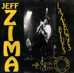 Jeff Zima - LAZYBONES BLUES