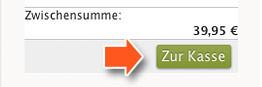 """Betätigung des Buttons """"Zur Kasse"""""""