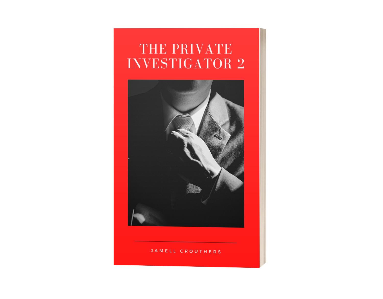 """Writing """"The Private Investigator 2"""""""