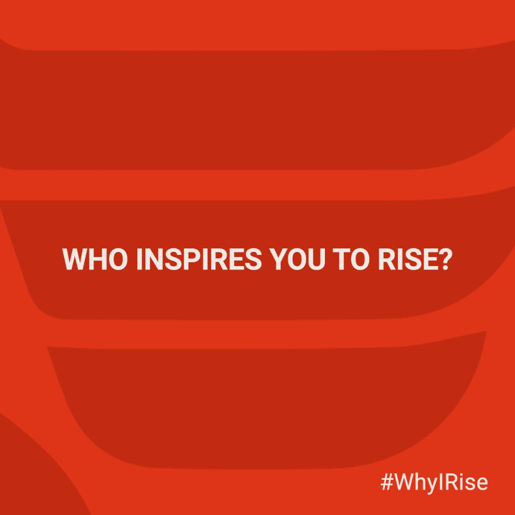 Who Inspires You To Work Hard?